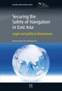 Securing the Safety of Navigation in East Asia PDF