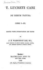 T. Lucreti Cari De rerum natura libri I-III.