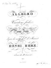 Allegro et variations faciles: pour le pianoforte composés d'après des motifs de C. de Marexcot ; op. 3