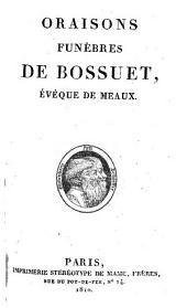 Oraisons funèbres de Bossuet: évèque de meaux