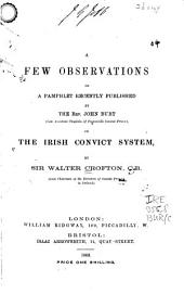 A Few Observations on a Pamphlet Recently Published by ...: John Burt ... on the Irish Convict System