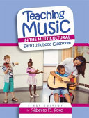 Teaching Music In The Multicultural Early Childhood Classroom Book PDF