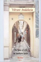 Vibrant Andalusia: The Spice of Life in Southern Spain