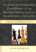 The Euro Mediterranean Partnership and the Broader Middle East and North Africa Initiative PDF