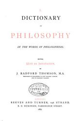 A Dictionary of Philosophy in the Words of Philosophers PDF