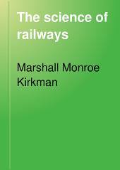 The Science of Railways: Volume 10