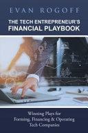 The Tech Entrepreneurs Financial Playbook PDF