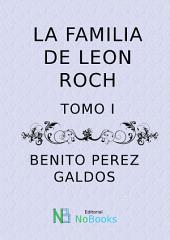 La familia de Leon Roch: Tomo 2