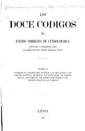 Los doce códigos del estado soberano de Cundinamarca: Volumen 1