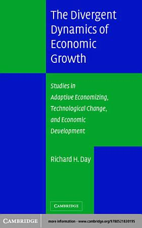 The Divergent Dynamics of Economic Growth PDF
