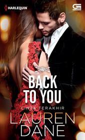 Back To You - Cinta Terakhir