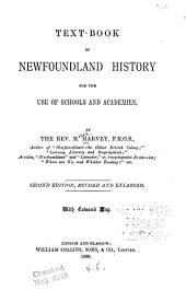 Text-book of Newfoundland History for the Use of Schools and Academies