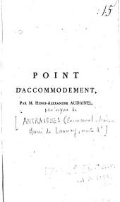 Point d'accomodement, par M. Henri-Alexandre Audainel