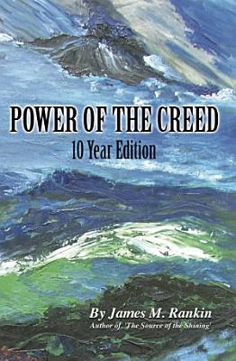 Power of the Creed  10th Anniversary Edition