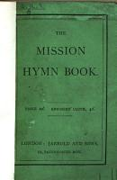 The Mission Hymn Book  Designed Especially for Evangelistic Efforts  Etc PDF