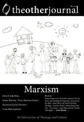 The Other Journal: Marxism: Marxism