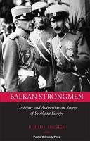 Balkan Strongmen PDF