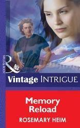 Memory Reload  Mills   Boon Intrigue   Dead Bolt  Book 2  PDF