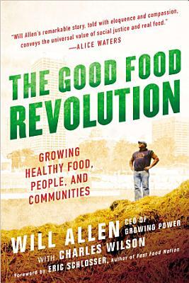 The Good Food Revolution
