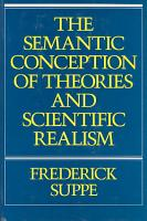 The Semantic Conception of Theories and Scientific Realism PDF