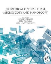 Biomedical Optical Phase Microscopy and Nanoscopy