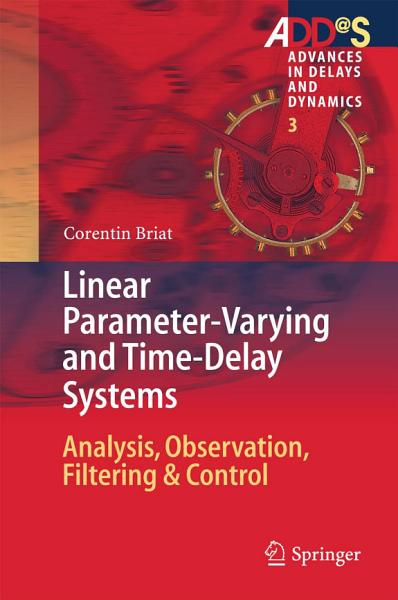 Linear Parameter Varying And Time Delay Systems