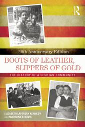 Boots of Leather, Slippers of Gold: The History of a Lesbian Community, Edition 2