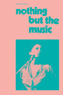 Nothing But the Music PDF