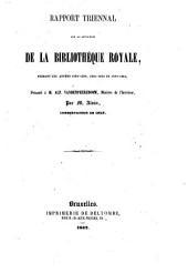 Rapport triennal sur la situation de la bibliothèque royale, 1858-1861
