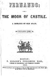 Fernando, Or, The Moor of Castile: A Romance of Old Spain