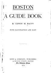 Boston: A Guide Book
