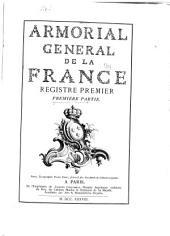 Armorial général de la France: Volume1,Numéro1