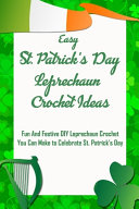 Easy St. Patrick's Day Leprechaun Crochet Ideas