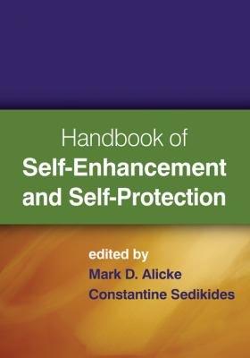 Handbook of Self enhancement and Self protection PDF