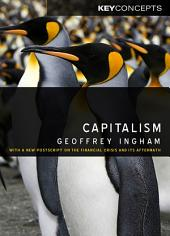 Capitalism: With a New Postscript on the Financial Crisis and Its Aftermath