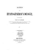 Actes des Etats Généraux de 1632: Volume1