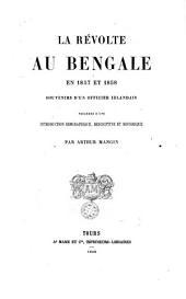 La revolte au Bengale en 1857 et 1858: souvenirs d'un officier irlandais ...