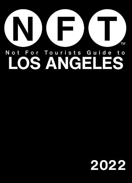 Not For Tourists Guide to Los Angeles 2022 PDF