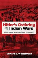 Hitler s Ostkrieg and the Indian Wars PDF