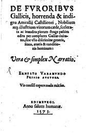 De furoribus gallicis, horrenda amirallii Castillionei caede, inaudita piorum strage passim edita per complures Galliae civitates