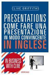 Presentations: Come fare una presentazione in modo convincente in inglese