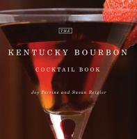 The Kentucky Bourbon Cocktail Book PDF