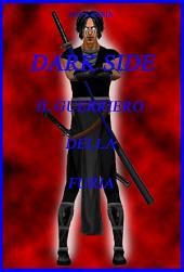 Dark Side - Il Guerriero Della Furia