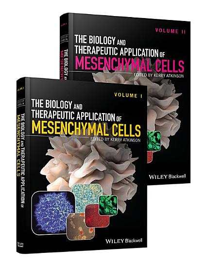 The Biology and Therapeutic Application of Mesenchymal Cells   Set PDF