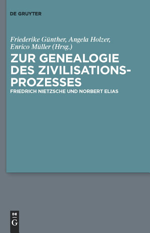 Zur Genealogie des Zivilisationsprozesses