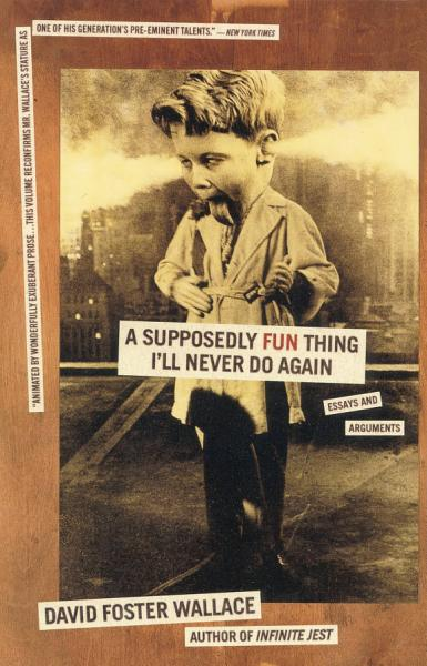 Download A Supposedly Fun Thing I ll Never Do Again Book