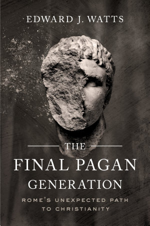 The Final Pagan Generation
