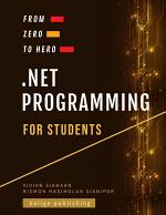 From Zero To Hero: .NET PROGRAMMING FOR STUDENTS