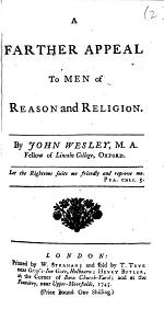 A Farther Appeal to Men of Reason and Religion
