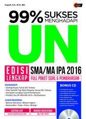 99% Sukses Menghadapi UN SMA/MA IPA 2016